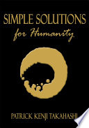 Simple Solutions For Humanity