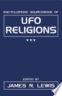 Encyclopedic Sourcebook of UFO Religions