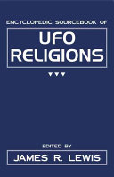Encyclopedic Sourcebook of UFO Religions