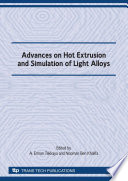 Advances on Hot Extrusion and Simulation of Light Alloys