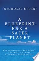 A Blueprint For A Safer Planet Book PDF