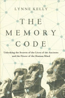 The Memory Code: Unlocking the Secrets of the Lives of the ...