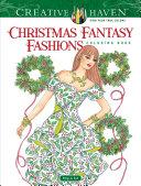 Creative Haven Christmas Fantasy Fashions Coloring Book