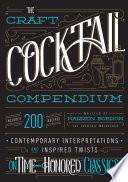 The Craft Cocktail Compendium Book