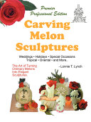 Carving Melon Sculptures