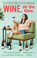 Wine. All the Time. [Pdf/ePub] eBook