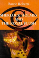 Sherlock Holmes and the Royal Flush