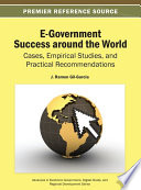 E Government Success Around The World Cases Empirical Studies And Practical Recommendations
