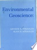 Environmental Geoscience: Interaction Between Natural Systems and Man