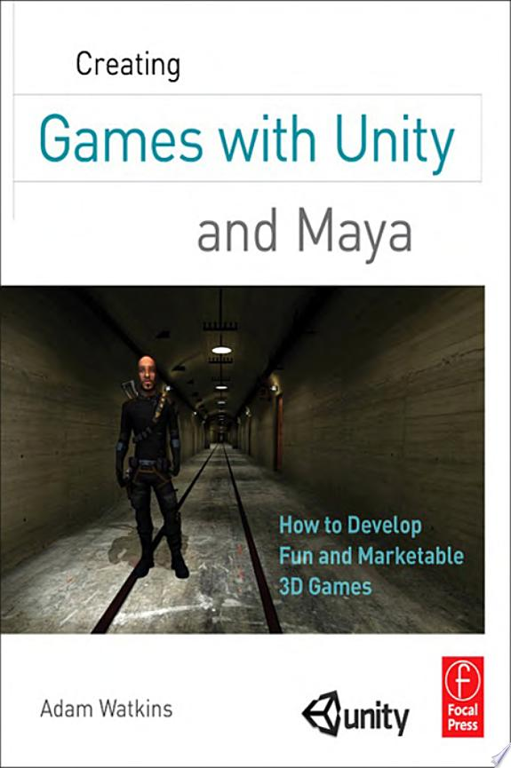 Creating Games with Unity and Maya
