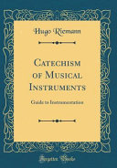Catechism of Musical Instruments