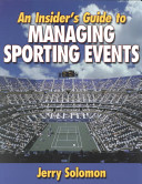 An Insider s Guide to Managing Sporting Events