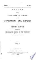 Report of the Committee on Claims on the Alterations and Repairs Upon the State House