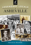 Legendary Locals of Asheville
