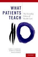 What Patients Teach