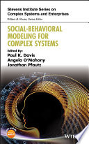 """Social-Behavioral Modeling for Complex Systems"" by Paul K. Davis, Angela O'Mahony, Jonathan Pfautz"