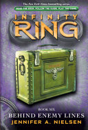 Infinity Ring 6: Behind Enemy Lines
