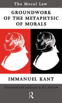 Moral Law: Groundwork of the Metaphysics of Morals [Pdf/ePub] eBook