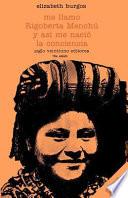 Me llamo Rigoberta Mench   y as   me naci   la conciencia