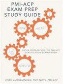 PMI ACP Exam Prep Study Guide Book