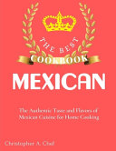 The Best Mexican Cookbook