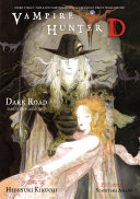 Pdf Vampire Hunter D Volume 14: Dark Road Parts 1 & 2