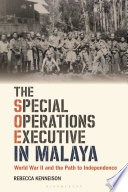 The Special Operations Executive in Malaya