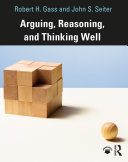 Arguing  Reasoning  and Thinking Well
