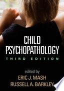 Child Psychopathology Third Edition