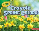 Crayola ® Spring Colors Pdf/ePub eBook