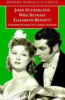 Who Betrays Elizabeth Bennet