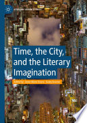 Time  the City  and the Literary Imagination