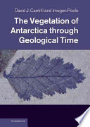 The Vegetation Of Antarctica Through Geological Time Book PDF