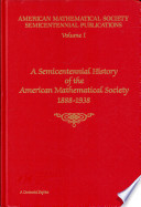 A Semicentennial History Of The American Mathematical Society 1888 1938