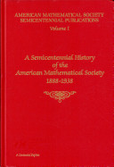 A Semicentennial History of the American Mathematical Society, 1888-1938