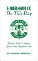 Hibernian FC on This Day