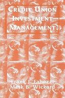 Credit Union Investment Management