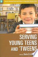 Serving Young Teens and 'tweens by Sheila B. Anderson PDF