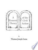 A General Theory of the Civil Action