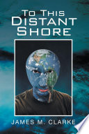 To This Distant Shore Book PDF