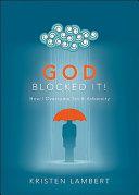 God Blocked It! ebook