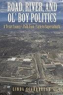 Road  River    Ol  Boy Politics Book