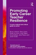 Promoting Early Career Teacher Resilience