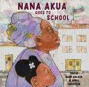 Pdf Nana Akua Goes to School Telecharger