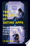 The Politics of Dating Apps