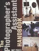 The Photographer's Assistant Handbook