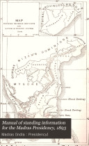 Manual of Standing Information for the Madras Presidency  1893
