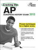 Cracking the AP European History Exam  2013 Edition Book PDF
