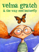 Velma Gratch and the Way Cool Butterfly