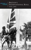 Britain s International Role  1970 1991